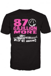 "Camiseta - Borderlands 2 ""87 Gajillion More"""