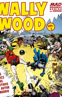 MAD Grandes genios del humor: Wally Wood vol. 01